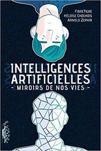 intelligences artificielles mirroirs de nos vies